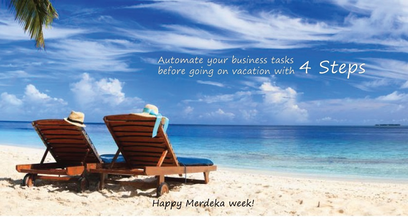Monday Mind Not Blue: Automate your Business Tasks before Going on Vacation with 4 Steps